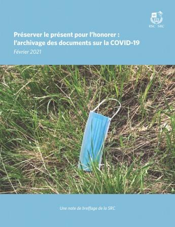Préserver le présent pour l'honorer : l'archivage des documents sur la COVID-19
