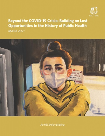 Beyond the COVID-19 Crisis: Building on Lost Opportunities in the History of Public Health