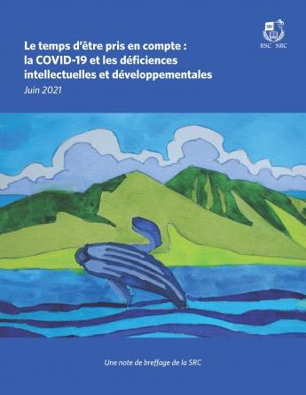 Le temps d'être pris en compte : la COVID-19 et les déficiences intellectuelles et développementales