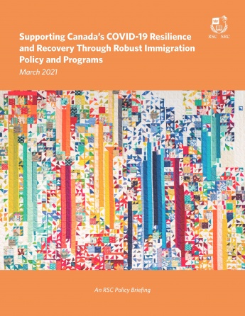 Supporting Canada's COVID-19 Resilience and Recovery Through Robust Immigration Policy and Programs