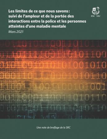 Les limites de ce que nous savons : suivi de l'ampleur et de la portée des interactions entre la police et les personnes atteintes d'une maladie mentale